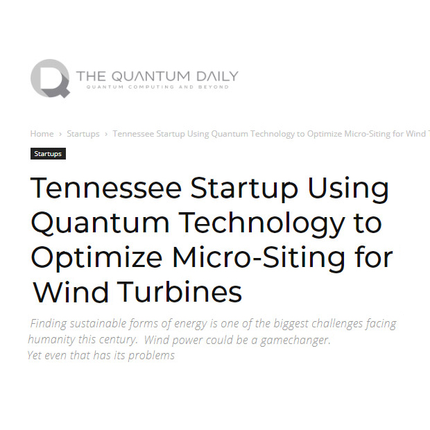 Tennessee Startup Using Quantum Technology to Optimize Micro-Siting for Wind Turbines